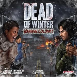 Dead of Winter : Colonies en guerre