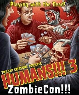 Humans!!! 3 : ZombieCon