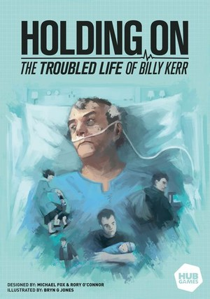 Holding on : the troubled life of Billy Kerr