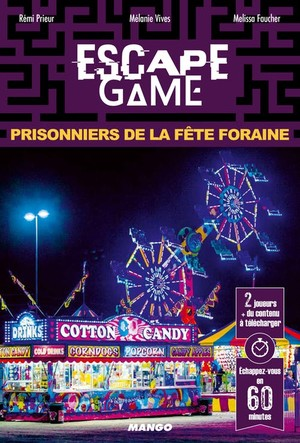Escape Game 4 - Prisonniers de la Fête Foraine