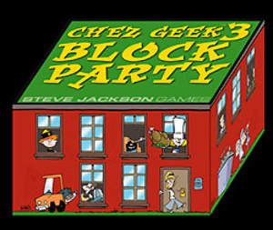Chez Geek 3 : Block Party