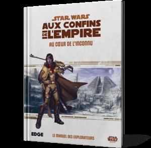 Star Wars : Aux Confins de l'Empire : Au Coeur de l'Inconnu