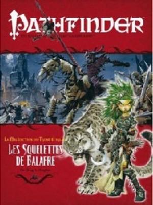 Pathfinder : 11. Les Squelettes de Balafre