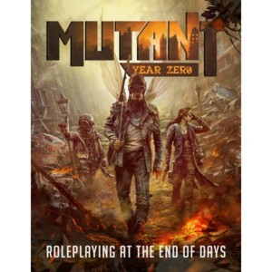 Mutant : Year Zero - Roleplaying At The End Of Days