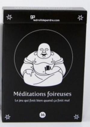 Méditations foireuses
