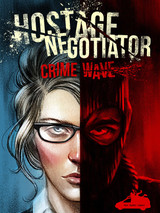 Hostage Negociator : Crime Wave