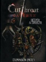 Cutthroat Caverns - Deeper & Darker