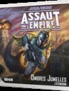 Assaut sur l'Empire - Ombres jumelles