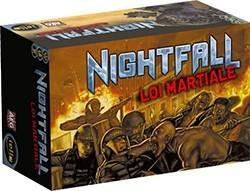 Nightfall : Loi Martiale