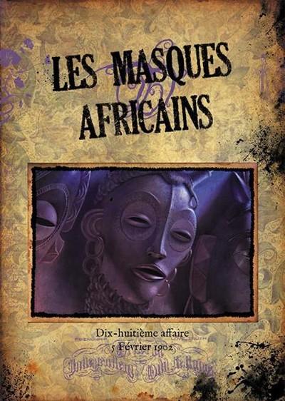Sherlock Holmes - Détective Conseil : les masques africains et le retour du grand détective londonien